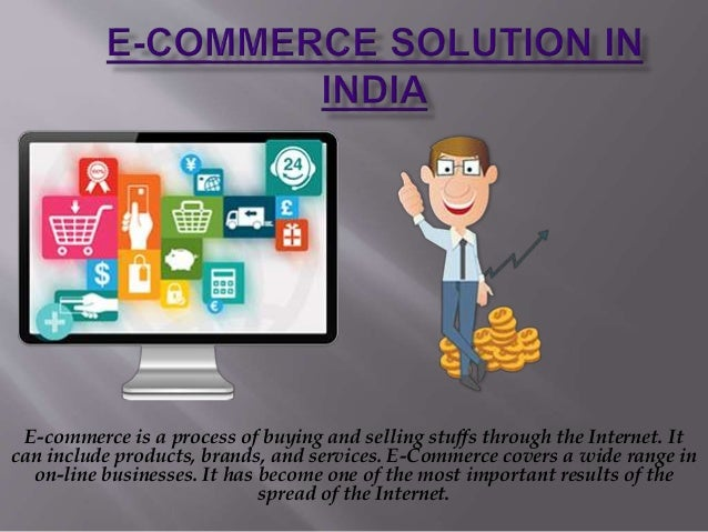 E-commerce is a process of buying and selling stuffs through the Internet. It can include products, brands, and services. ...