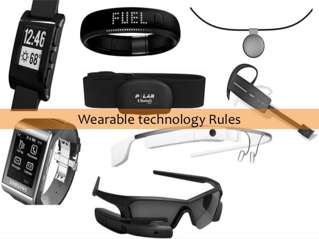 Wearable technology Rules