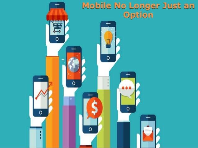 Mobile No Longer Just an Option
