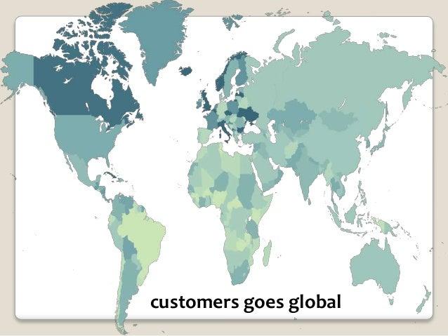 customers goes global