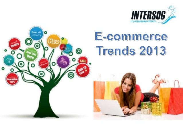 E-commerce Trends 2013