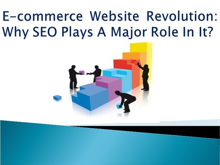 Internet has become the lifeline of any onlinebusinessTo start with, e-commerce is like any otherbusiness…It is nothing bu...