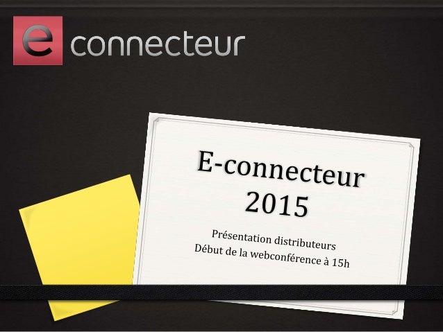 A quoi sert e-connecteur ?  0 Relier Gestion Commerciale et Site e-commerce  Produits  Clients / Commandes  Présentation e...