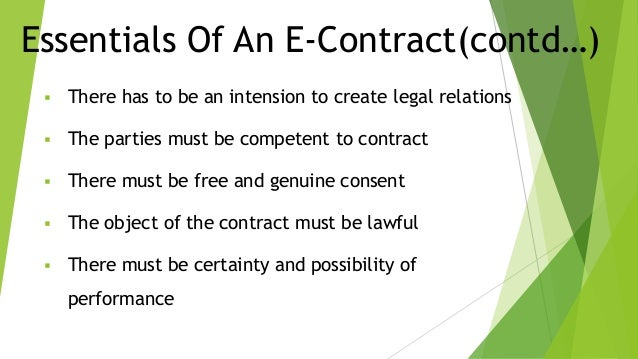 ... Online Agreements; 5. Essentials Of An E-Contract(contd…