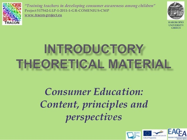 "Consumer Education:Content, principles andperspectivesHAROKOPIOUNIVERSITYGREECE""Training teachers in developing consumer a..."