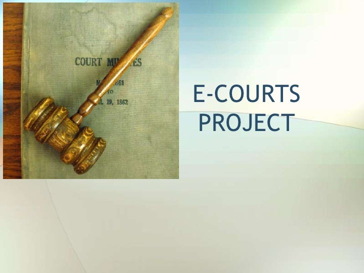 E-COURTS PROJECT<br />