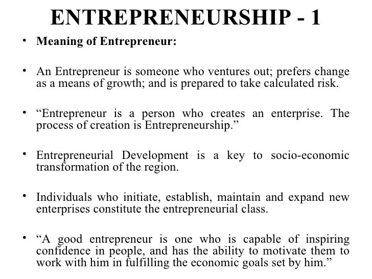 who is an entrepreneur What makes an entrepreneur for many commentators this is the era of the entrepreneur after years of neglect, those who start and manage their own businesses are viewed as popular.