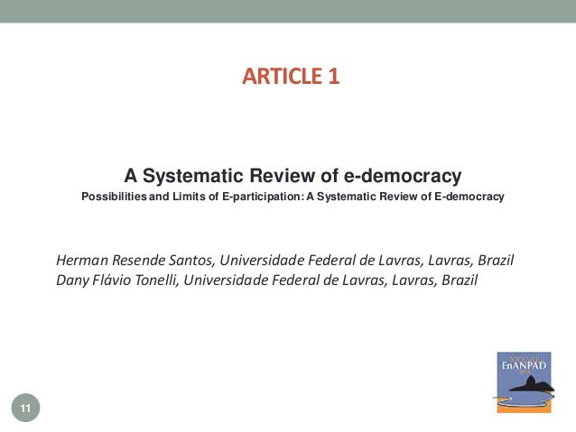 ARTICLE 1 A Systematic Review of e-democracy Possibilities and Limits of E-participation: A Systematic Review of E-democra...