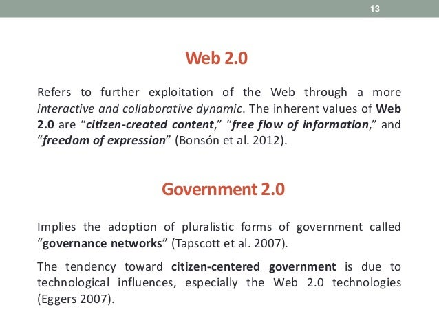 13 Refers to further exploitation of the Web through a more interactive and collaborative dynamic. The inherent values of ...