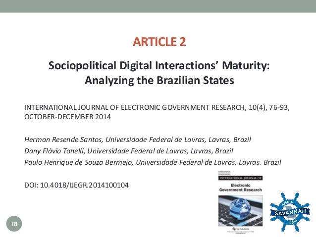 ARTICLE 2 INTERNATIONAL JOURNAL OF ELECTRONIC GOVERNMENT RESEARCH, 10(4), 76-93, OCTOBER-DECEMBER 2014 Herman Resende Sant...