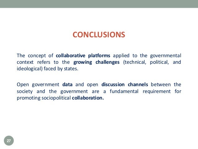 The concept of collaborative platforms applied to the governmental context refers to the growing challenges (technical, po...