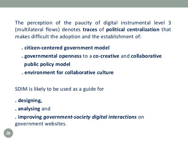 The perception of the paucity of digital instrumental level 3 (multilateral flows) denotes traces of political centralizat...