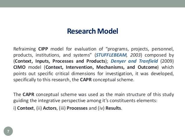"""Research Model Refraiming CIPP model for evaluation of """"programs, projects, personnel, products, institutions, and systems..."""