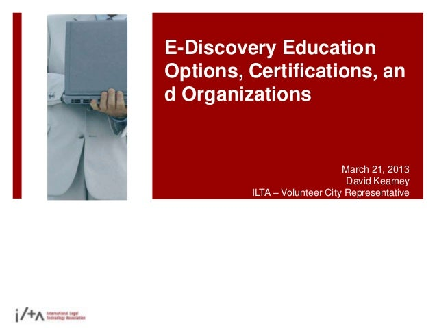 e discovery, litigation support, and legal related education options