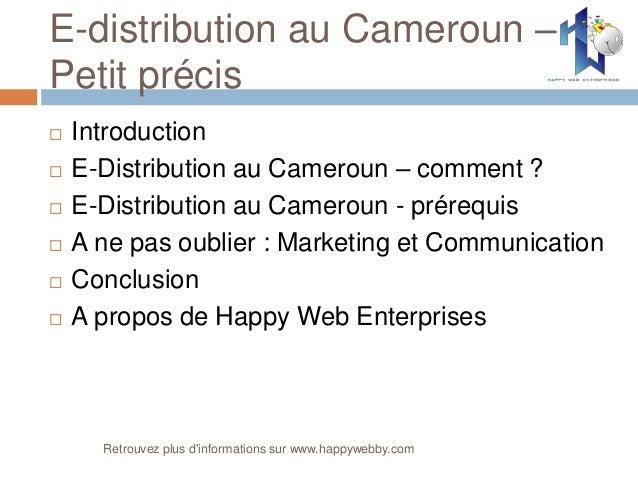 E-distribution au Cameroun – Petit précis  Introduction  E-Distribution au Cameroun – comment ?  E-Distribution au Came...