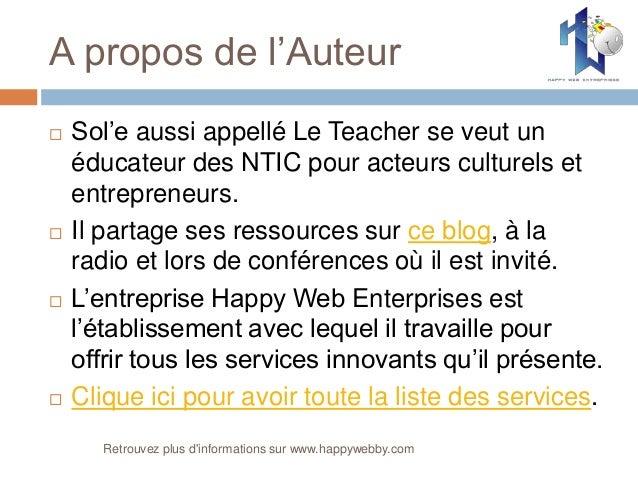 A propos de l'Auteur  Sol'e aussi appellé Le Teacher se veut un éducateur des NTIC pour acteurs culturels et entrepreneur...