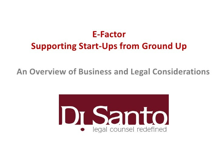 E-Factor   Supporting Start-Ups from Ground UpAn Overview of Business and Legal Considerations