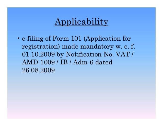 e-filing of Form 101 under MVAT Rules 2005 (E-Registration & E-Enroll…