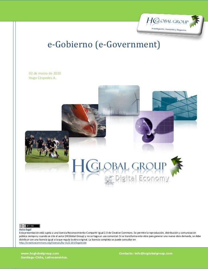 e-Gobierno (e-Government)        02 de marzo de 2010        Hugo Céspedes A.Aviso legalEsta presentación está sujeta a una...