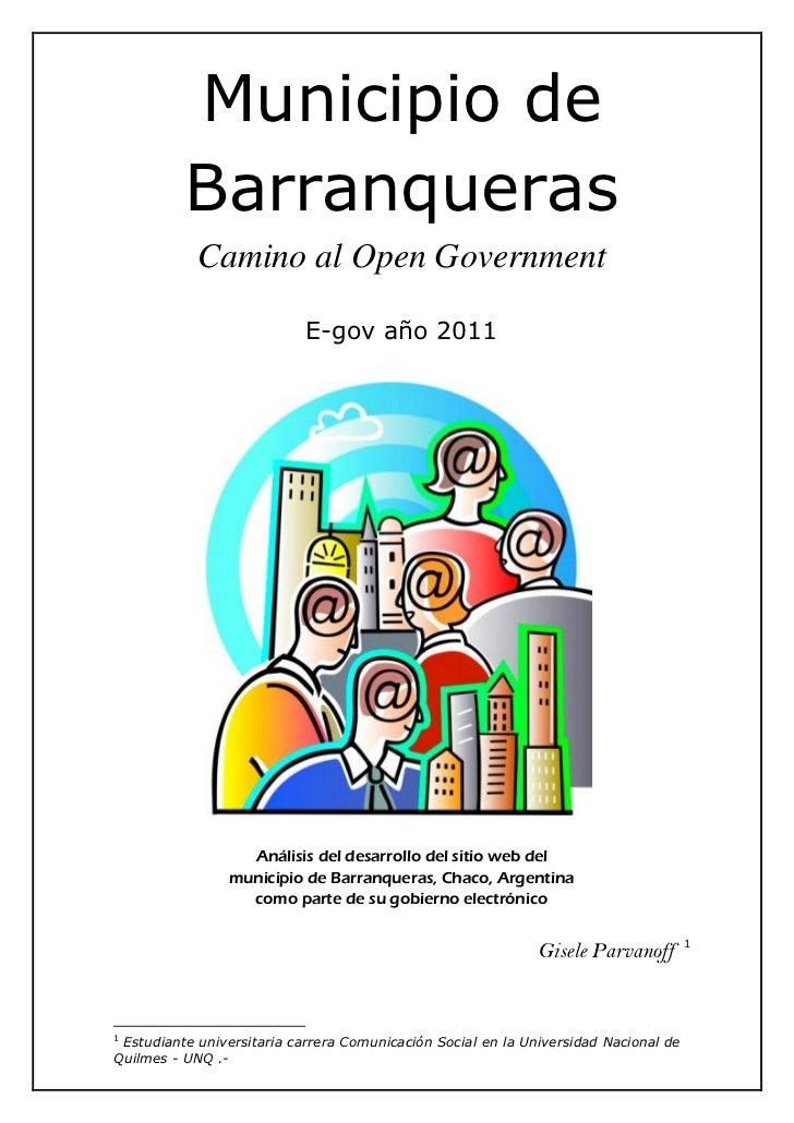 Municipio de          Barranqueras            Camino al Open Government                            E-gov año 2011         ...