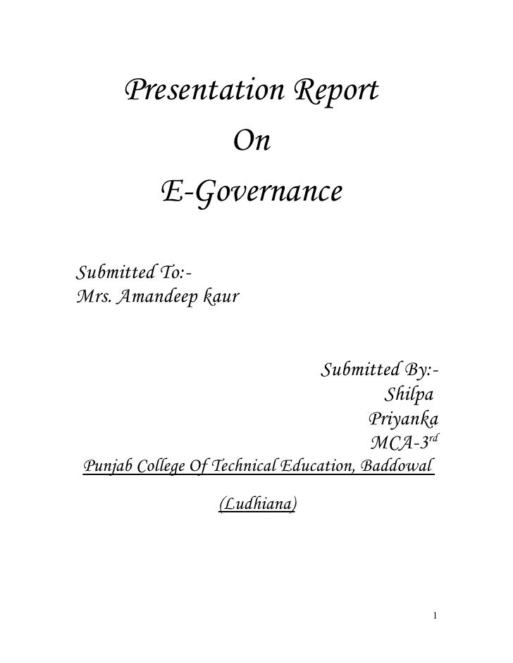 Presentation Report              On         E-Governance  Submitted To:- Mrs. Amandeep kaur                               ...