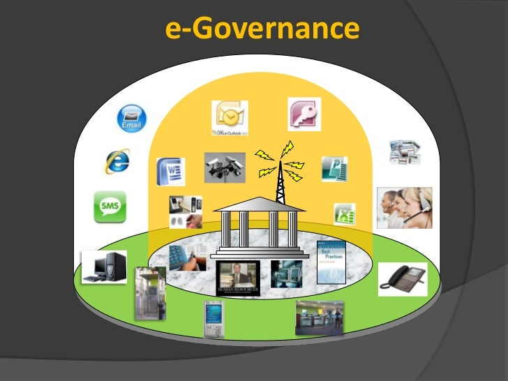 e governance E-governance, expands to electronic governance, is the integration of information  and communication technology (ict) in all the processes, with the aim of.