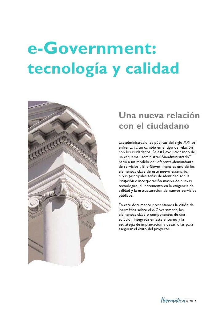 e-Government: tecnología y calidad                 Una nueva relación                con el ciudadano                Las a...