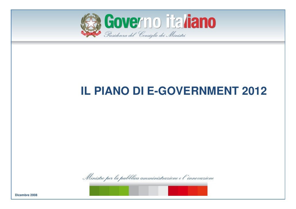 IL PIANO DI E-GOVERNMENT 2012     Dicembre 2008