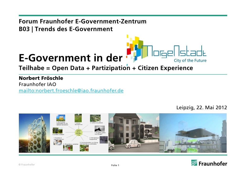 Forum Fraunhofer E-Government-ZentrumF       F    h f EG           tZ tB03 | Trends des E-GovernmentE-GovernmentE Governme...