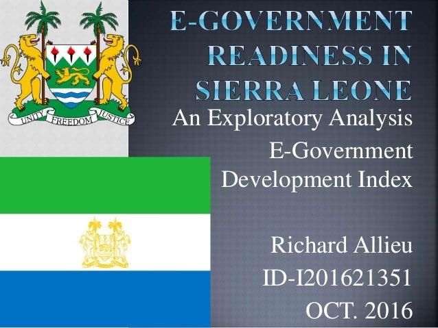 An Exploratory Analysis E-Government Development Index Richard Allieu ID-I201621351 OCT. 2016