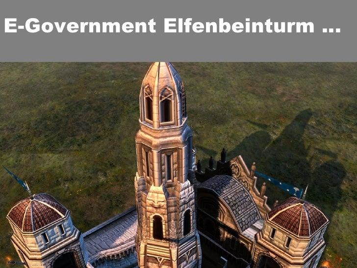 E-Government Elfenbeinturm …