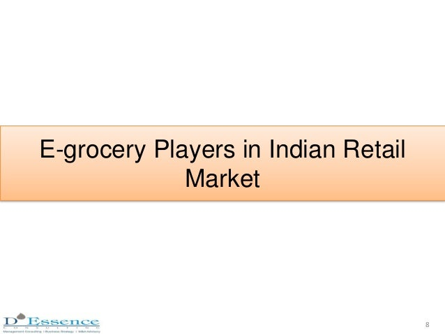 E-grocery Players in Indian Retail Market 8