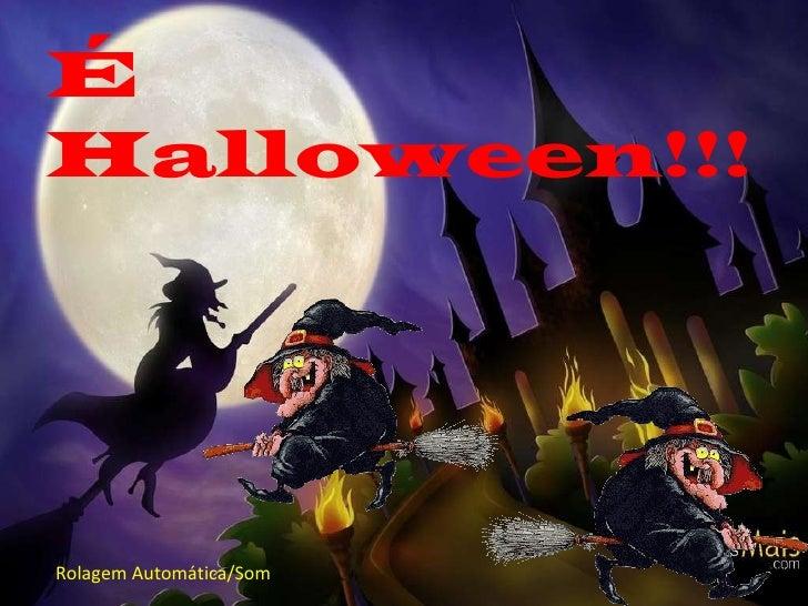 ROLAG  É Halloween!!! Rolagem Automática/Som