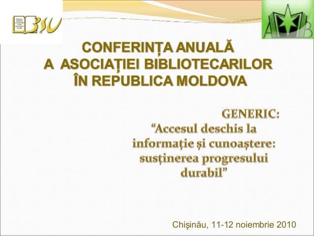 Chişinău, 11-12 noiembrie 2010
