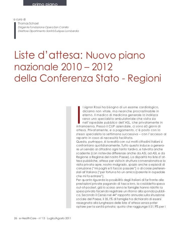 primo pianoa cura di   Thomas Schael  Dirigente Fondazione Opera San Camillo  Direttore Dipartimento Sanità Eurispes Lomba...