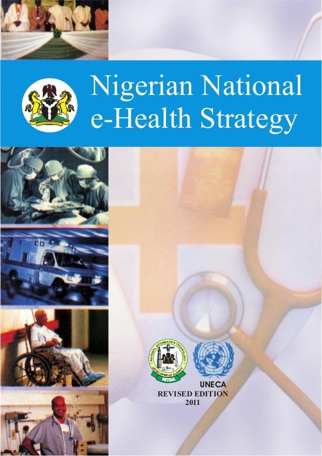 Nigerian National e-Health Strategy, EEAP C &H PIT RAF O& GY RT EI SSNU ATIOM NR TO EF CNI H L N A O N L O O I G TA Y NDE ...