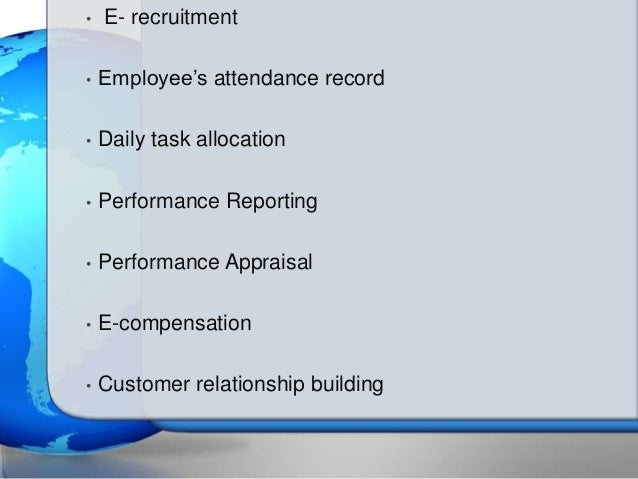e hrm Abstract: electronic human resource management or what is known as e-hrm  emphasizes an ordinary adopted executive practices in the field of manpower.