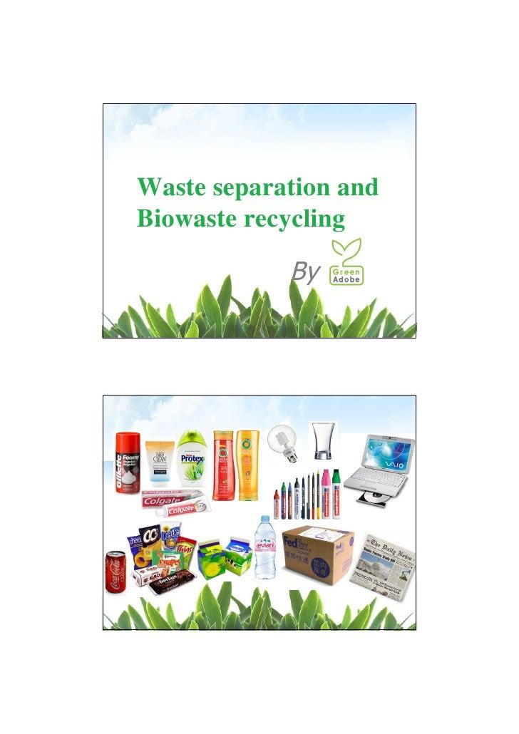 Waste separation andBiowaste recycling            By                   LOGO