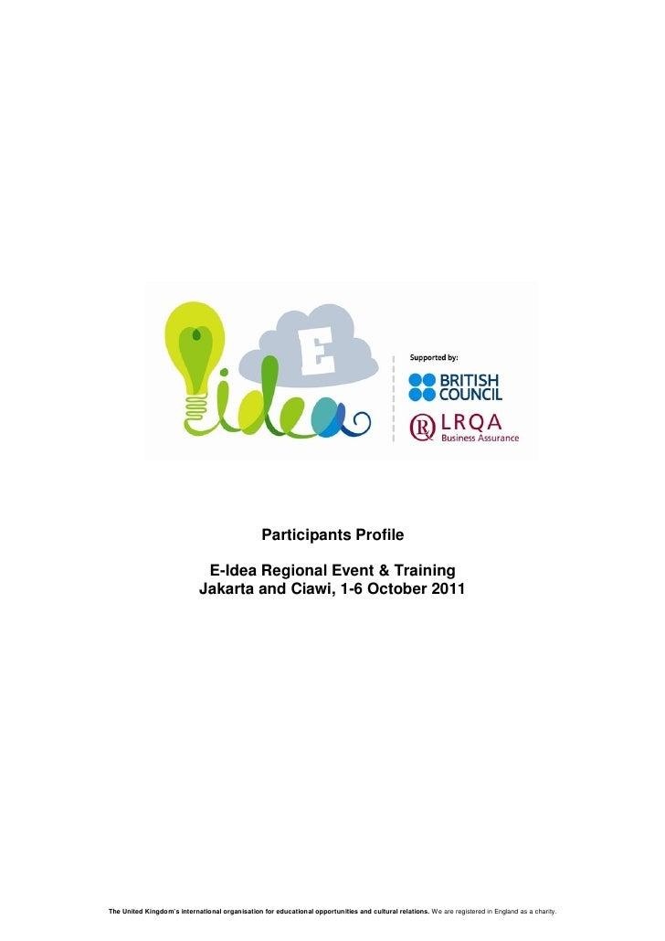 Participants Profile                              E-Idea Regional Event & Training                             Jakarta and...