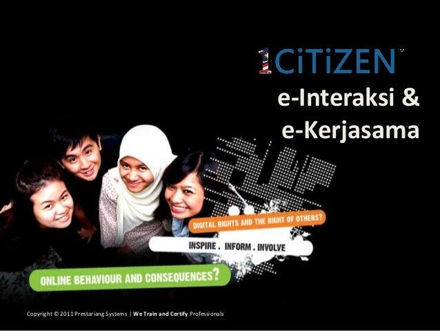 e-Interaksi &                                                                            e-KerjasamaCopyright © 2011 Prest...