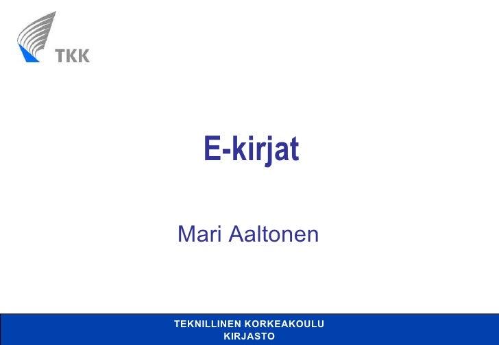 E-kirjat Mari Aaltonen