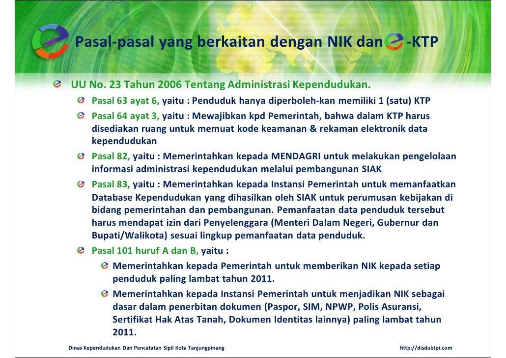 Pasal-pasal yang berkaitan dengan NIK dan                                -KTPUU No. 23 Tahun 2006 Tentang Administrasi Kep...