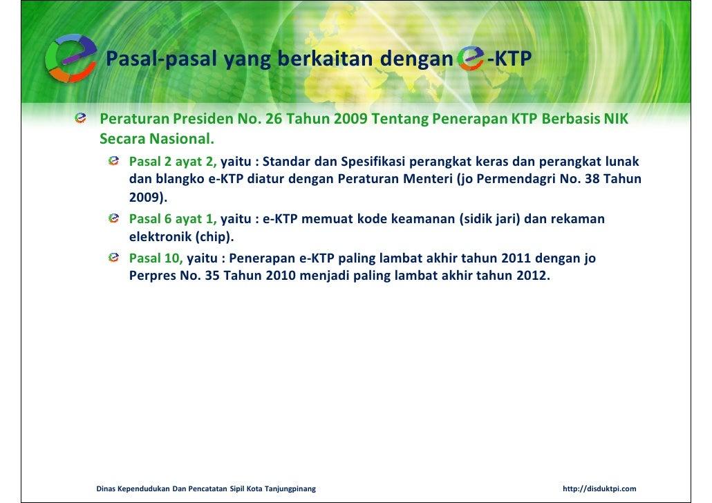 Pasal-pasal yang berkaitan dengan                              -KTPPeraturan Presiden No. 26 Tahun 2009 Tentang Penerapan ...