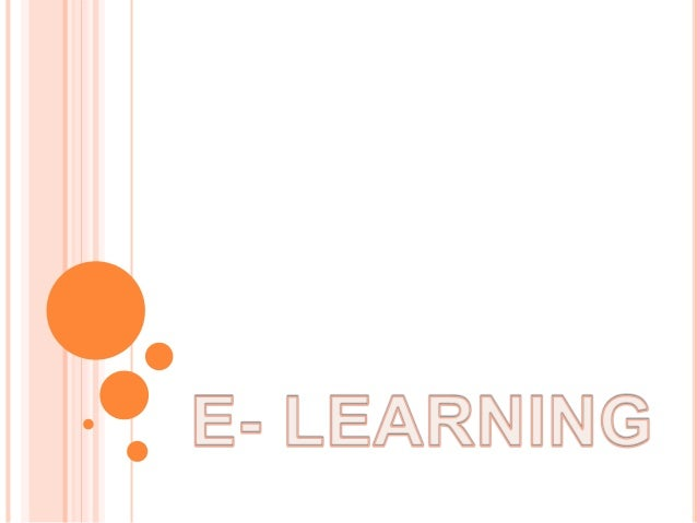 DEFINICION DE E-LEARNING El e-learning es uno de los medios disponibles para la formación a distancia. Se basa en la utili...