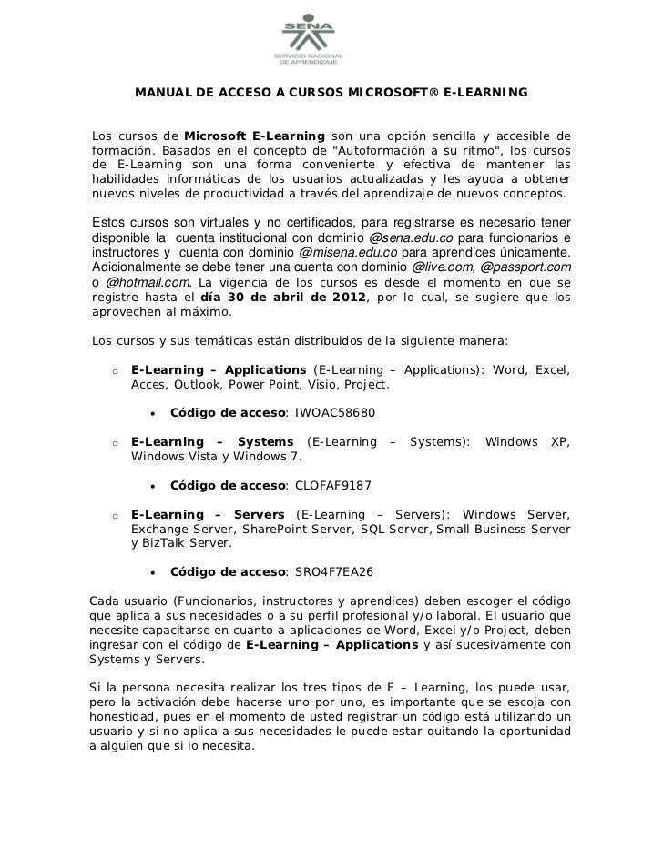 MANUAL DE ACCESO A CURSOS MICROSOFT® E-LEARNINGLos cursos de Microsoft E-Learning son una opción sencilla y acces...