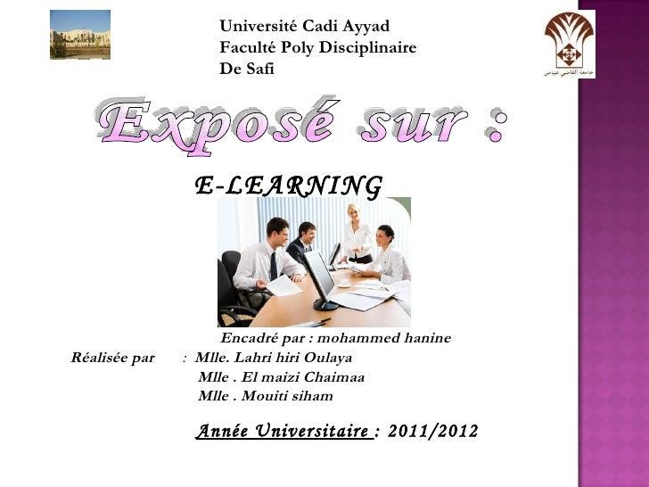 Université Cadi Ayyad                   Faculté Poly Disciplinaire                   De Safi                E-LEARNING    ...