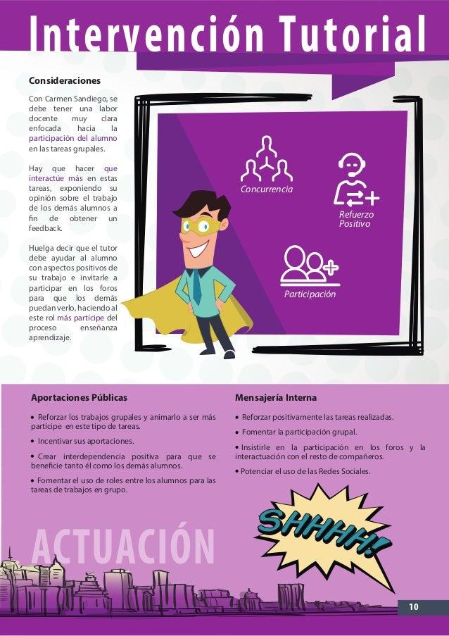 10 Con Carmen Sandiego, se debe tener una labor docente muy clara enfocada hacia la participación del alumno en las tareas...