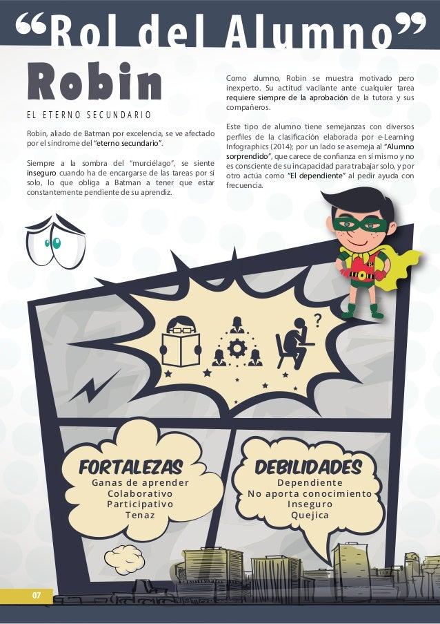 """RobinE L E T E R N O S E C U N D A R I O Robin, aliado de Batman por excelencia, se ve afectado por el síndrome del """"etern..."""