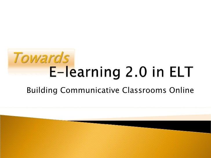 Building Communicative Classrooms Online