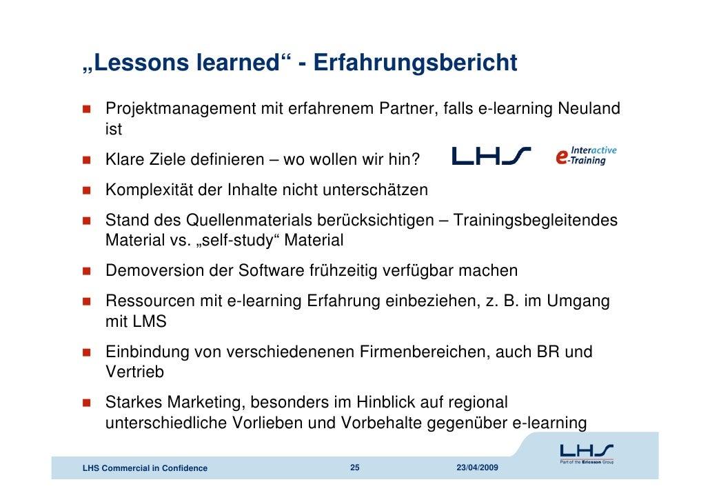 Eichler/Lehmkuhl: E-Learning Projektmanagement am Beispiel ...: https://de.slideshare.net/lernet/eichlerlehmkuhl-elearning-projektmanagement-am-beispiel-lhs-telekommunikation